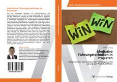 Portada del libro de Mediative Führungstechniken in Projekten