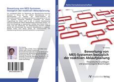 Buchcover von Bewertung von   MES-Systemen bezüglich   der reaktiven Ablaufplanung