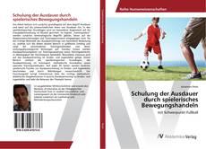 Portada del libro de Schulung der Ausdauer durch spielerisches Bewegungshandeln