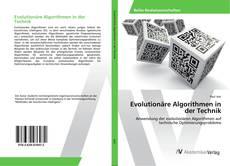 Bookcover of Evolutionäre Algorithmen in der Technik