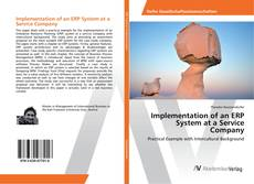 Couverture de Implementation of an ERP System at a Service Company