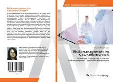 Risikomanagement im Gesundheitswesen kitap kapağı
