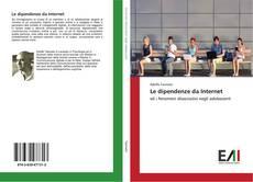 Bookcover of Le dipendenze da Internet
