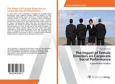 Portada del libro de The Impact of Female Directors on Corporate Social Performance