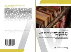 """Bookcover of """"Die aristokratische Form der Emigrierung"""""""