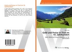 Couverture de Geld und Preise in Tirol im 18. Jahrhundert