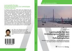 Bookcover of Lastmodelle für den Ermüdungsnachweis von orthotropen Fahrbahnplatten
