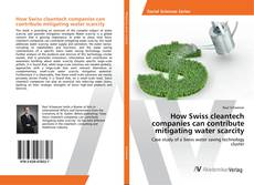Copertina di How Swiss cleantech companies can contribute mitigating water scarcity