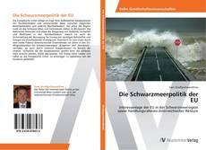 Buchcover von Die Schwarzmeerpolitik der EU