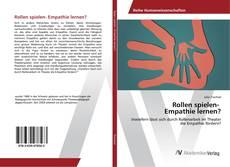 Bookcover of Rollen spielen- Empathie lernen?