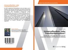 Bookcover of Universalbanken- oder Trennbankensystem?