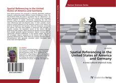 Copertina di Spatial Referencing in the United States of America and Germany