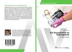Die Asymmetrie im Kiefergelenk kitap kapağı
