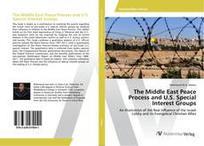 Capa do livro de The Middle East Peace Process and U.S. Special Interest Groups