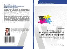 Buchcover von Entwicklung eines Konfigurationsframeworks zur Software-Integration