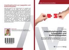 Buchcover von Interdisziplinarität von Logopäden und Kieferorthopäden