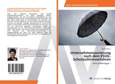 Unternehmenssanierung nach dem ESUG-Schutzschirmverfahren kitap kapağı