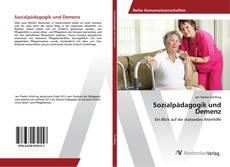 Sozialpädagogik und Demenz的封面