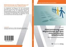 Bookcover of Diskriminierung von MigrantInnen auf dem österreichischen Arbeitsmarkt