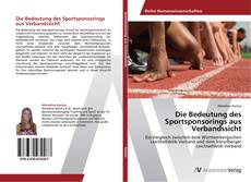 Borítókép a  Die Bedeutung des Sportsponsorings aus Verbandssicht - hoz
