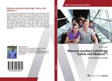"""Buchcover von Warum machen Lehrlinge """"Lehre mit Matura""""?"""
