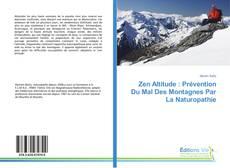 Bookcover of Zen Altitude : Prévention Du Mal Des Montagnes Par La Naturopathie