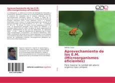 Buchcover von Aprovechamiento de los E.M. (Microorganismos eficientes)