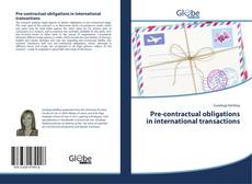 Bookcover of Pre-contractual obligations in international transactions
