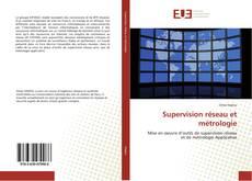 Portada del libro de Supervision réseau et métrologie