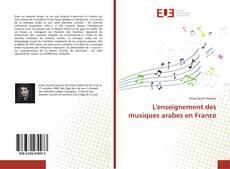 L'enseignement des musiques arabes en France kitap kapağı
