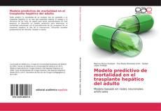 Bookcover of Modelo predictivo de mortalidad en el trasplante hepático del adulto