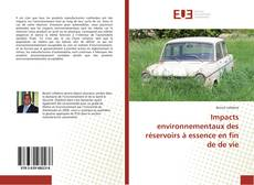 Buchcover von Impacts environnementaux des réservoirs à essence en fin de de vie