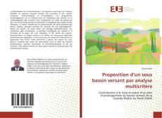 Capa do livro de Proposition d'un sous bassin versant par analyse multicritère