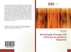 Bookcover of Dématriçage d'images CFA 8 bits par les gradients diagonaux