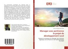 Portada del libro de Manager avec pertinence le projet de développement rural