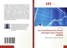 Обложка Les investissements directs étrangers dans l'espace UEMOA