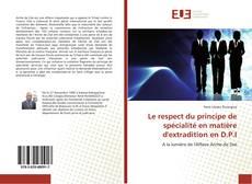 Portada del libro de Le respect du principe de spécialité en matière d'extradition en D.P.I