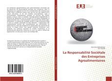La Responsabilité Sociétale des Entreprises Agroalimentaires的封面