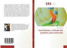 Bookcover of Contribution à l'étude des systèmes sous-actionnés