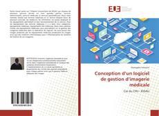 Bookcover of Conception d'un logiciel de gestion d'imagerie médicale