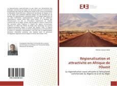 Régionalisation et attractivité en Afrique de l'Ouest的封面