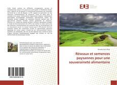 Обложка Réseaux et semences paysannes pour une souveraineté alimentaire