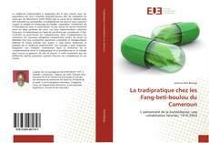 Buchcover von La tradipratique chez les Fang-beti-boulou du Cameroun