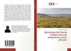 Capa do livro de Dynamique des flux de Carbone dans les écosystèmes ouest-africains
