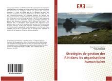 Stratégies de gestion des R.H dans les organisations humanitaires的封面
