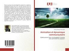 Bookcover of Animation et dynamique communautaire