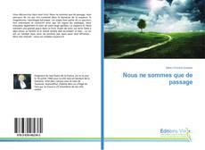 Bookcover of Nous ne sommes que de passage
