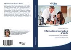 Capa do livro de Informationssikkerhed på arbejde