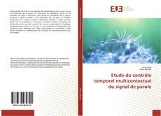 Buchcover von Etude du contrôle temporel multicontextuel du signal de parole