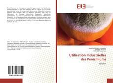 Bookcover of Utilisation Industrielles des Penicilliums